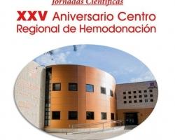 La Real Academia de Medicina y Cirugía de la Región de Murcia, se suma a los actos conmemorativos del XXV Aniversario del Centro Regional de Hemodonación (25-26.05.2016)