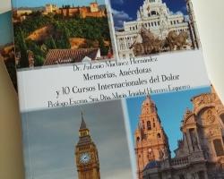SUSPENDIDO.                                                                                                                                 PRESENTACION DEL LIBRO . Memorias, Anécdotas y  10 Cursos Internacionales del Dolor. Ilmo. Sr. D. Antonio Martínez
